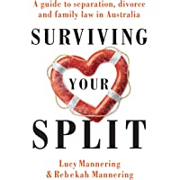 Surviving Your Split: A Guide to Separation, Divorce and Family Law in Australia