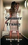 Summer Tranny