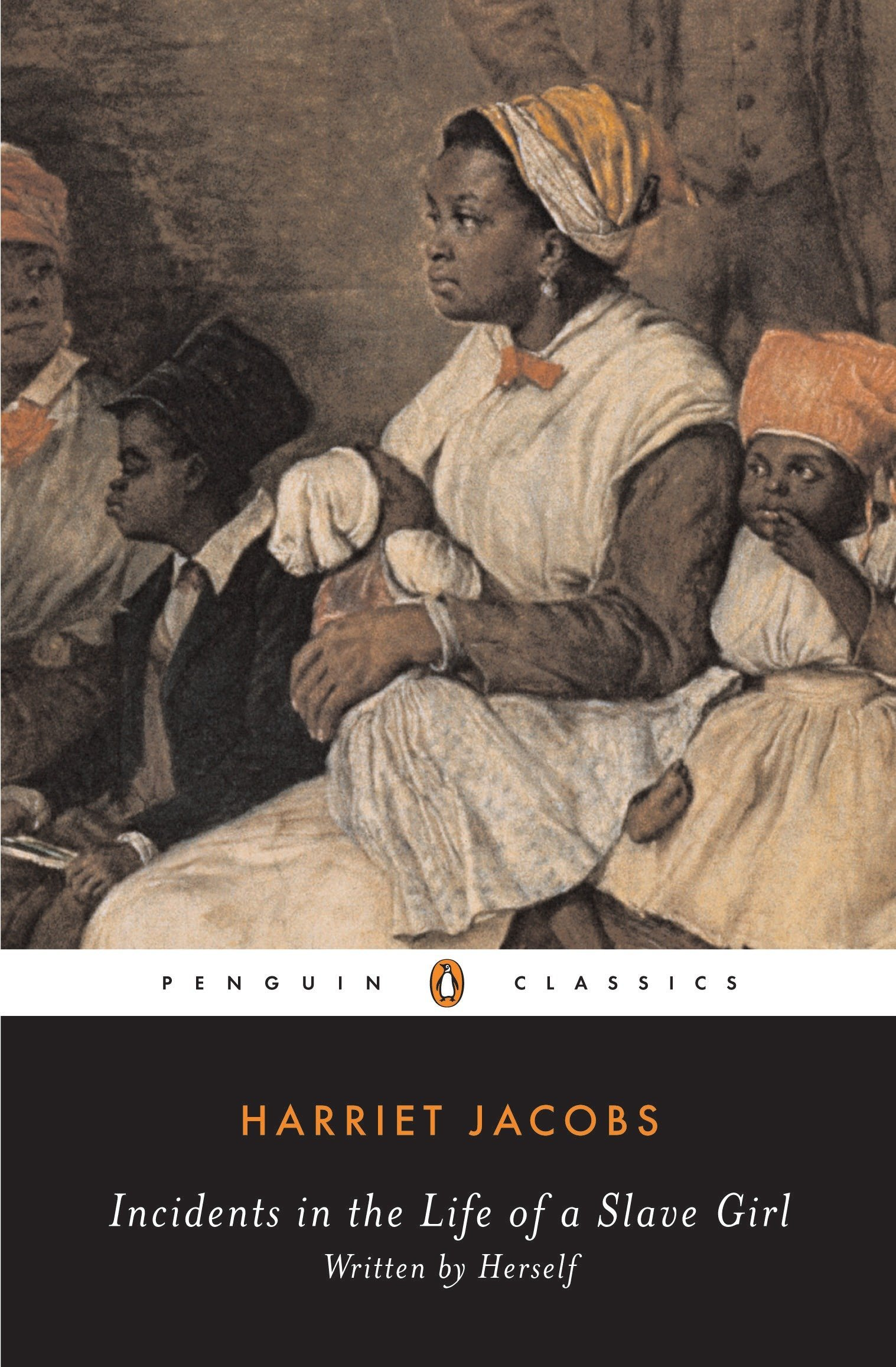 Incidents In The Life Of A Slave Girl Written By Herself Penguin