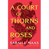 Court of Thorns and Roses (A Court of Thorns and Roses)