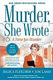 Murder, She Wrote: A Time for Murder (Murder She Wrote Book 50)