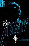 Run Away - tome 1