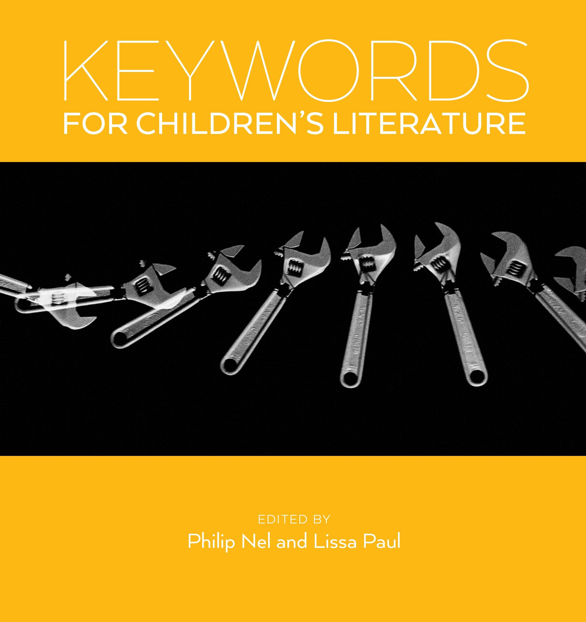 Keywords for Childrens Literature: Amazon.es: Philip Nel, Lissa Paul: Libros en idiomas extranjeros