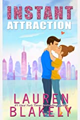 Instant Attraction: (Always Satisfied Book 1.5) Kindle Edition