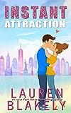 Instant Attraction (Always Satisfied Book 4)
