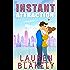 Instant Attraction: (Always Satisfied Book 1.5)