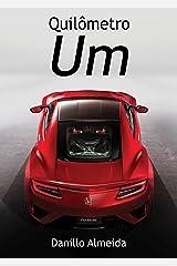 Quilômetro Um (Portuguese Edition) Kindle Edition