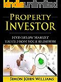 Property Investor: Find Below Market Value From Your Bedroom