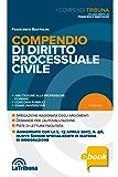 Compendio di diritto processuale civile: 2017 Prima edizione Collana I Compendi Tribuna