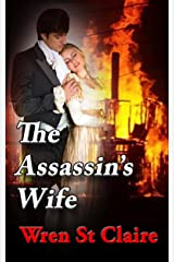 The Assassin's Wife: A Regency Spies Romance (The Dashwood Chronicles Book 1) Kindle Edition