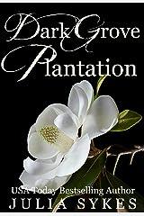 Dark Grove Plantation: Box Set