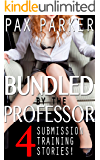 A+ Bimbo Slut - Bundled by the Professor: 4-Book Series of Slut Training, Public Humiliation, Reluctance, MMF & More!
