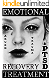 PTSD Recovery Treatment Workbook: Revolutionary Emotional Abuse and Trauma Release Therapy that Works Wonders: Simpler, Faster, Easier and More Effective ... Better Fast Series Book 1) (English Edition)
