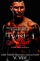 Twisted Affair: Dark Taboo Romance (Eddie and Heaven Book 1) Kindle Edition