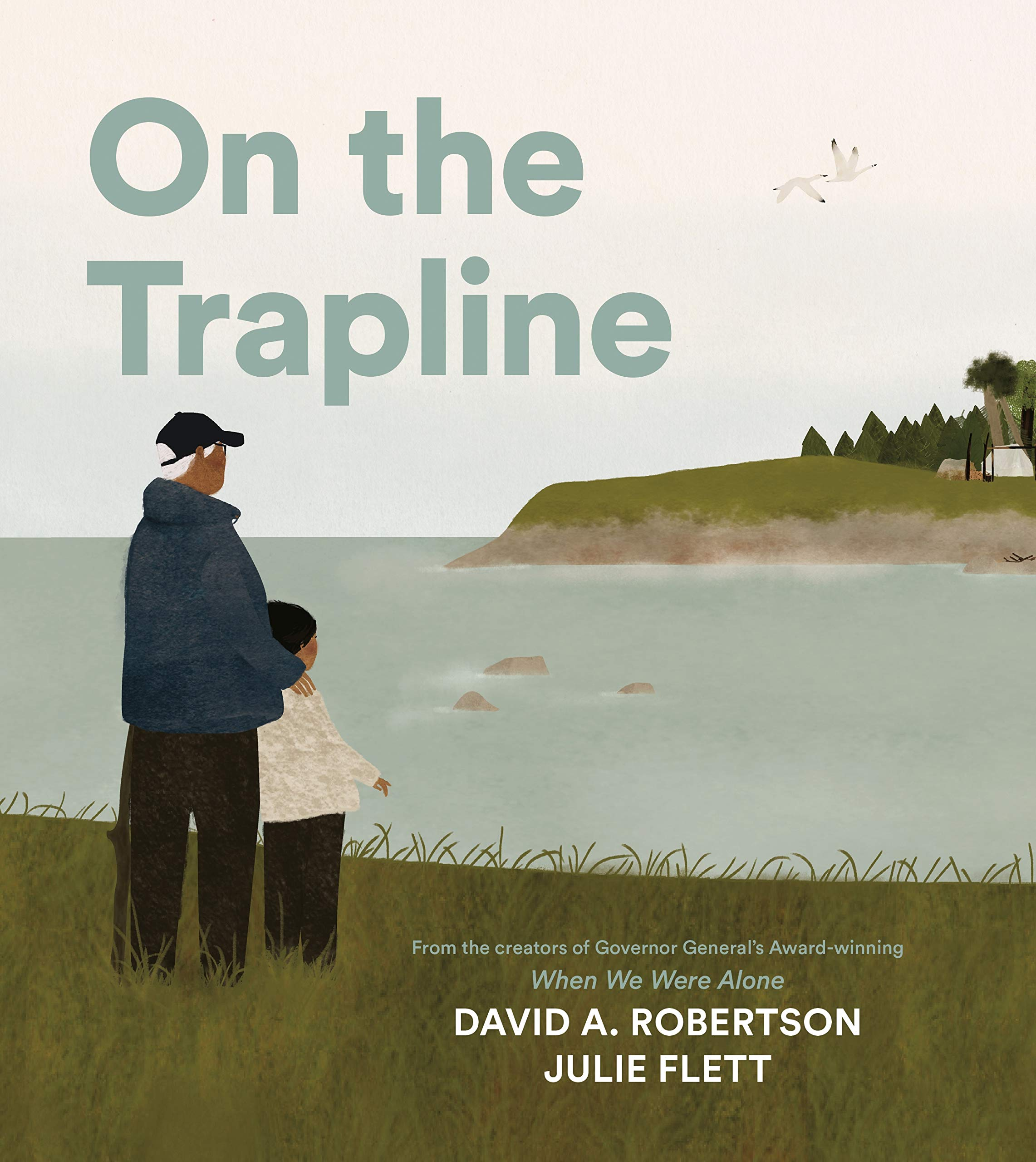 On the Trapline: Robertson, David A., Flett, Julie: 9780735266681:  Amazon.com: Books