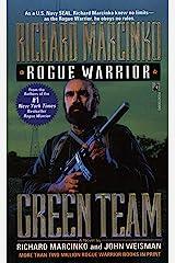 Green Team: Rogue Warrior III (Rogue Warrior series Book 3) Kindle Edition