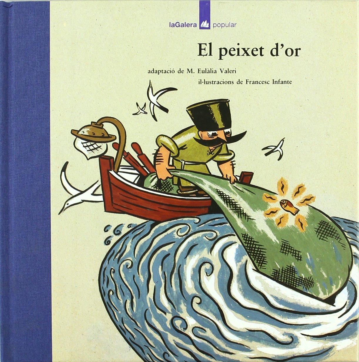 El peixet dor (Popular): Amazon.es: Anònim, Francesc Infante, M. Eulàlia Valeri: Libros