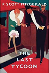 The Last Tycoon: The Authorized Text Kindle Edition