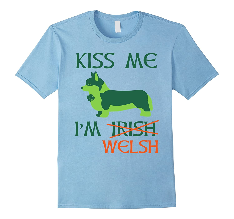 b6cf80cf159 St Patricks Day Irish Corgi Shirt – Kiss Me Im Welsh Tee-TD – Teedep