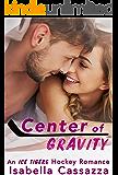 Center of Gravity (An Ice Tigers Hockey Romance Book 2)