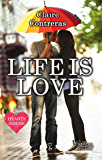 Life is Love (Hearts Series Vol. 1) (Italian Edition)