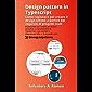 Design pattern in Typescript: come ragionare per creare il design ottimo a partire dai requisiti di progetti reali: Il processo per creare un design semplice e manutenibile + 2 progetti reali