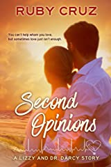 Second Opinions: A Lizzy and Dr. Darcy Story (Meryton Medical Romances Book 2) Kindle Edition