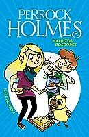 Malditos Roedores (Serie Perrock Holmes