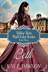 Beth (Wilder West Series Book 3) Kindle Edition