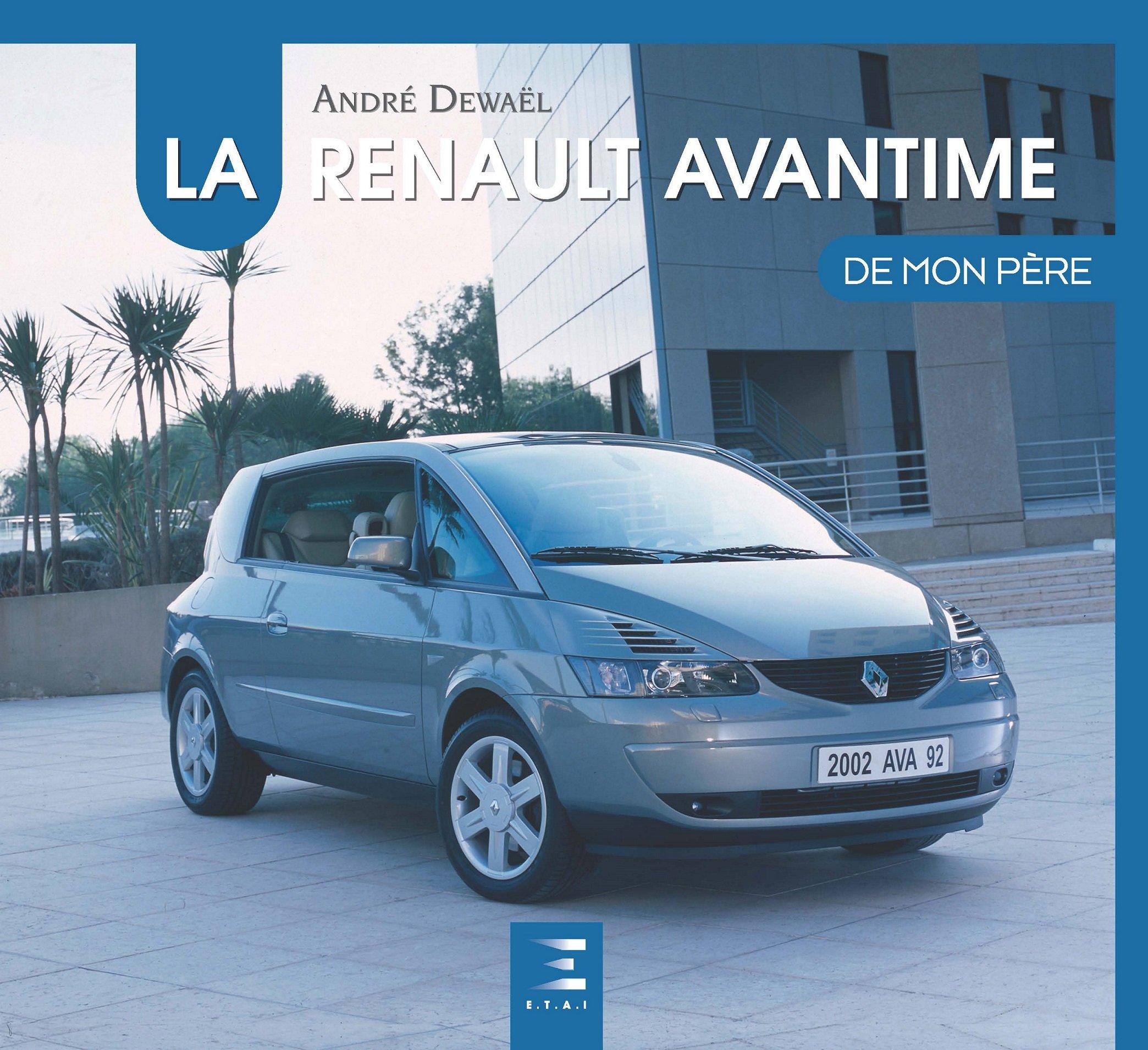 La Renault Avantime de mon père: Amazon.es: André Dewael, Jean-Luc Brossard: Libros en idiomas extranjeros