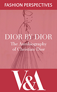 Little dictionary of fashion the a guide to dress sense for every dior by dior the autobiography of christian dior va fashion perspectives fandeluxe Choice Image