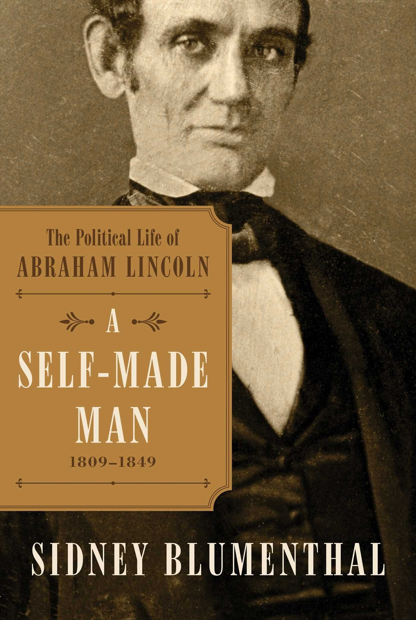 Cover of The Political Life of Abraham Lincoln: A Self Made Man by Sidney Blumenthal