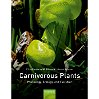 Carnivorous Plants: Physiology, ecology, and evolution