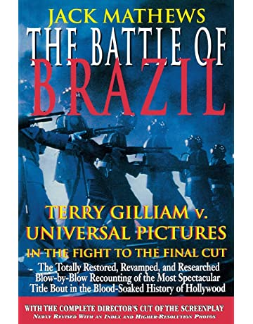 The Battle of Brazil: Terry Gilliam v. Universal Pictures in the Fight to the