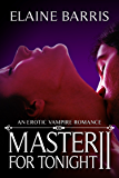 Master For Tonight II