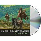 An Irish Country Practice: An Irish Country Novel (Irish Country Books, 12)