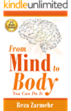 From Mind to Body: You Can Do It