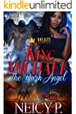 King Michael: The Dark Angel