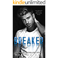 BREAKER: A Brother's Best Friend Standalone Romance