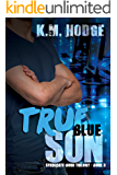 True Blue Son: A Gripping Crime Thriller (The Syndicate-Born Trilogy Book 3)