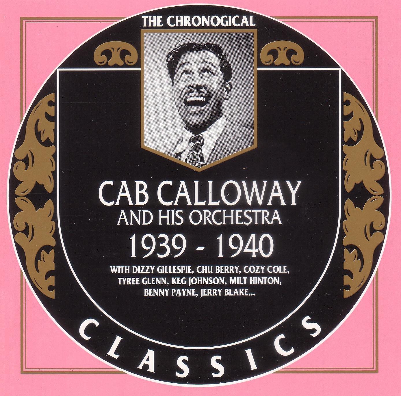 Cab Calloway 1939 1940