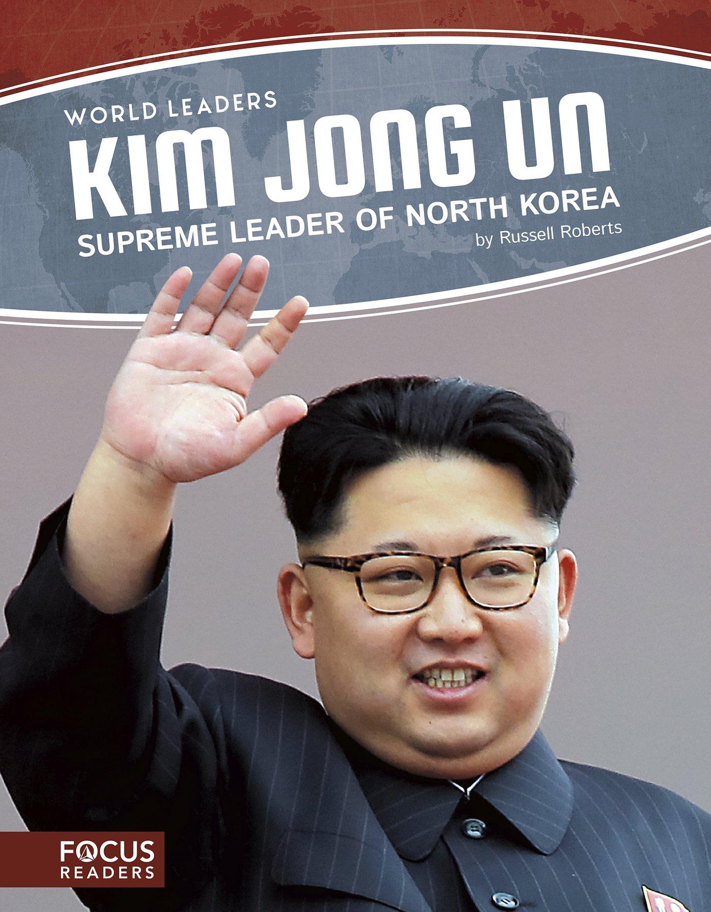 Download Kim Jong Un (World Leaders) PDF