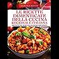 Le ricette dimenticate della cucina regionale italiana (Italian Edition)