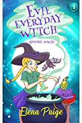 Spooky Magic (Evie Everyday Witch Book 2) Kindle Edition