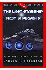 The Last Starship from 51 Pegasi D Kindle Edition