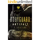 The Bodyguard: The Artifact Book 3 (A Gay Bodyguard Romance)