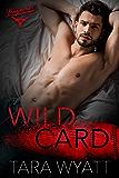Wild Card: A Marriage of Convenience Baseball Romance (Dallas Longhorns Book 2)