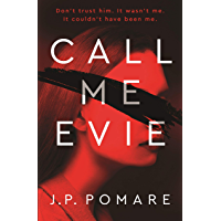 Call Me Evie: The bestselling debut thriller of 2019