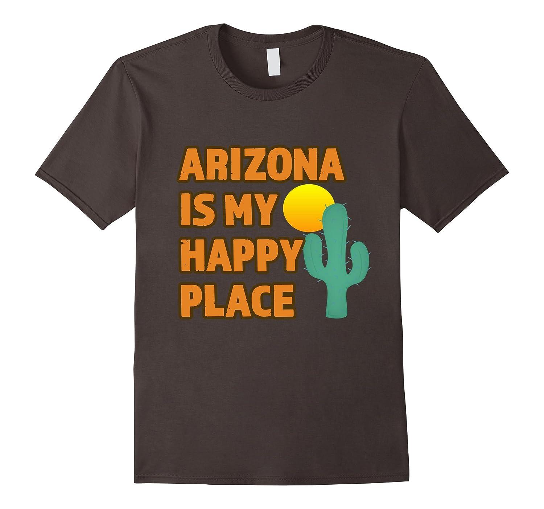 Arizona Is My Happy Place Trending Trendy T-Shirt-TD