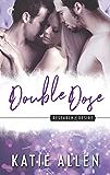 Double Dose (Research & Desire Book 4)